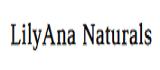 LilyAna Naturals Coupon Codes
